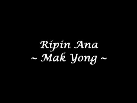 Ripin Ana - Mak Yong (High Quality)