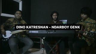 Dino Katresnan - Ndarboy Genk | Cover Nathan Adiningrat Ft Pitakustik