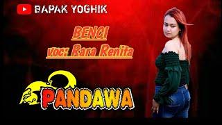 BENCI voc RARA RENITA by PANDAWA entertainment