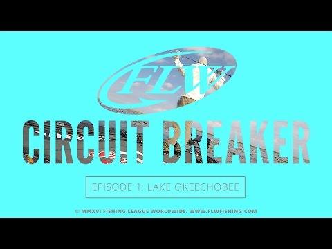 FLW Circuit Breaker S04E01 | Lake Okeechobee