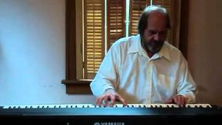 "Roger Lehman - Solo Piano & Vocal - ""Sittin' On Top Of the World"""
