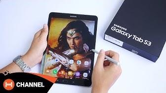 Đập hộp Galaxy Tab S3: Tablet đẹp nhất của Samsung.