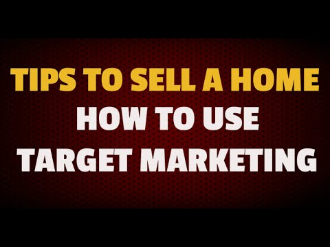 Tips To Sell a Home: TARGET MARKETING YOUR HOUSE with FACEBOOK