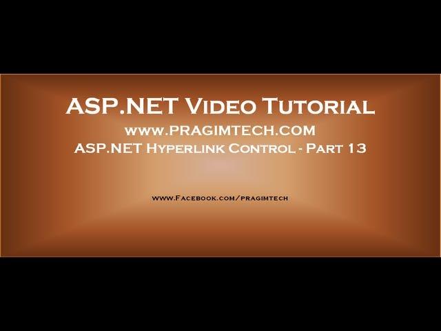 ASP NET Hyperlink control   Part 13