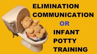 Elimination Communication / Infant Potty Training