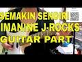 Semakin Sendiri - Imanine J-Rocks Guitar Part