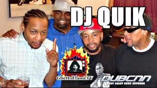 "DJ Quik: Story About How Suga Free Came Up With The Song Title ""If U Stay Ready"" 