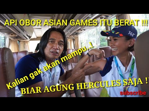 API OBOR ASIAN GAMES 2018 APAKAH AGUNG HERCULES KUAT??