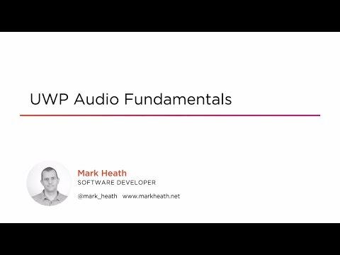 UWP Audio Fundamentals | Pluralsight