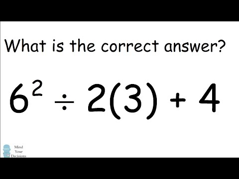 6^2 ÷ 2(3) + 4 = ? The Correct Answer