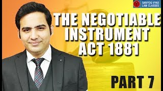 the-negotiable-instruments-act-1881-part-7-by-advocate-sanyog-vyas