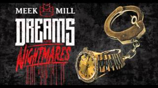 Meek Mill -In God We Trust :Dreams and Nightmares[ LYRICS INCLUDED).wmv
