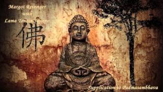 Margot Reisinger & Lama Tenzin Sangpo - Supplication to Padmasambhava