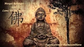 Margot Reisinger & Lama Tenzin Sangpo - Supplication to Padmasambhava