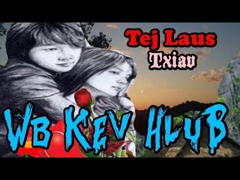 Tej Laus Txiav Kev HluB thumbnail
