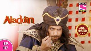 Aladdin - Naam Toh Suna Hoga   अलाद्दिन - नाम तो सुना होगा   Episode 117   8th October, 2020