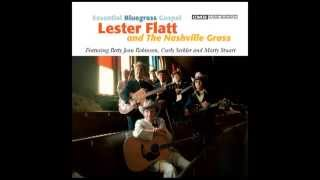 The Unclouded Day - Lester Flatt and The Nashville Grass - Essential Bluegrass Gospel