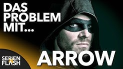 Das Problem mit ARROW | SerienFlash