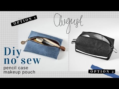 DIY [NO SEW] PENCIL CASE | MAKEUP BAG  | BACK TO SCHOOL ✏️