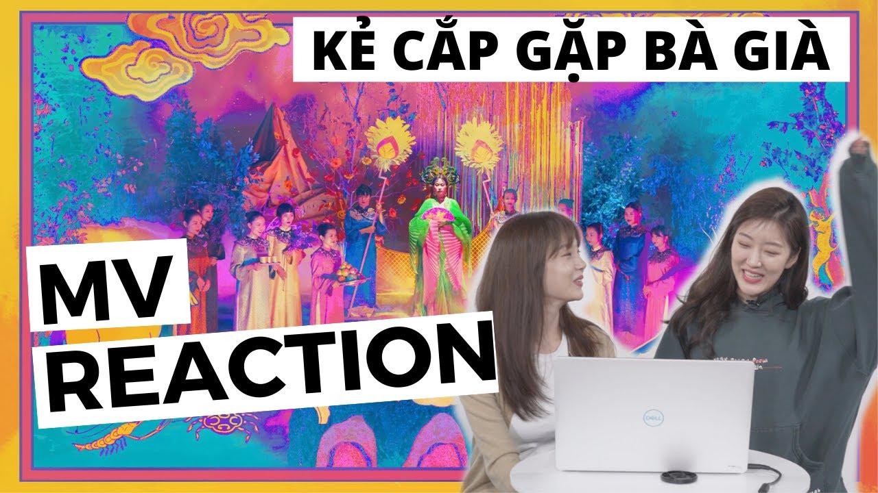 Hoàng Thùy Linh - Kẻ Cắp Gặp Bà Già MV Reaction |Tán Nhảm Hàn Việt 97