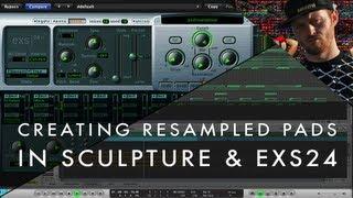 Logic Tutorial: Resampling Pads Using EXS24 + Sculpture - 'Secret Knowledge' w/ Matt Shadetek Pt 7