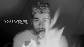 Zayn Malik; YOU SAVED ME