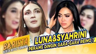 Inilah Reaksi Luna Maya Saat Reino Pilih Syahrini – BARISTA EPS 232 ( 3/3 ) MP3
