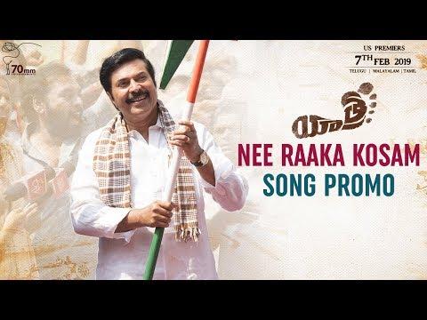 Nee Raaka Kosam Song Promo | Yatra Movie Songs | Mammootty | YSR Biopic | 70MM Entertainments Mp3