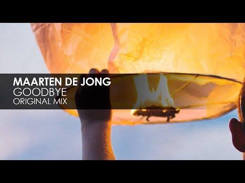 Maarten De Jong - Goodbye (Original Mix)