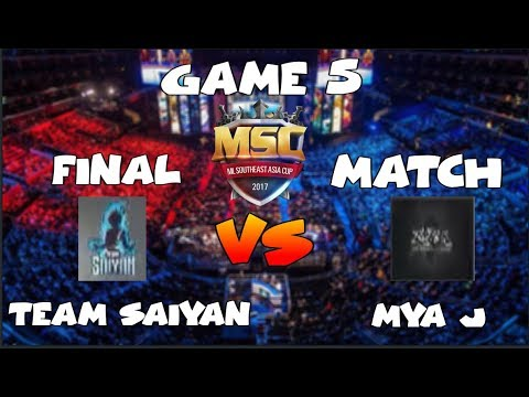 FINAL MATCH GAME 5 | TEAM SAIYAN vs MYA - MSC Championship MALAYSIA