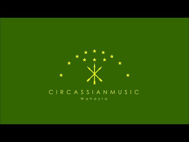 Circassian Music | Wahayra