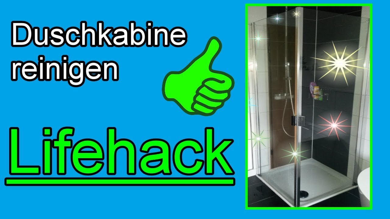 Lifehack – Duschkabine wird von alleine sauber Dusche reinigen mit  Klarspüler - Glas Trick