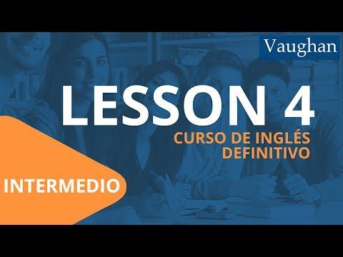 Lección 4 - Nivel Intermedio | Curso Vaughan para Aprender Inglés Gratis