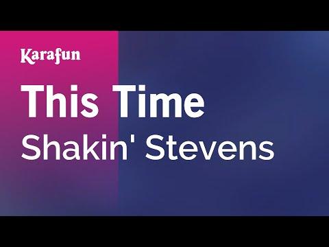 Karaoke This Time - Shakin' Stevens *