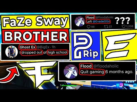FaZe Sway Brother ? - Ghost Ex High School , Flood Leaves Evade - 12 Members Leave Parallel