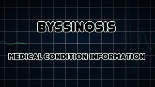 Byssinosis (Medical Condition)