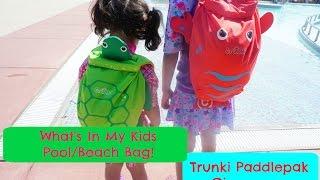 What's In My Kid's Pool Bag!?Trunki PaddlePak Giveaway!