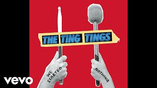 The Ting Tings - We Started Nothing (Audio)