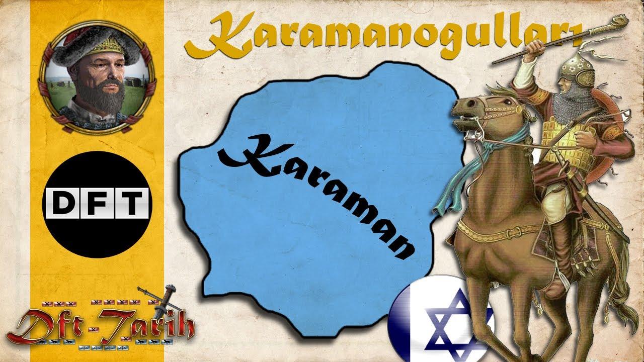 Anadolu Beylikleri #2 KARAMANOĞULLARI