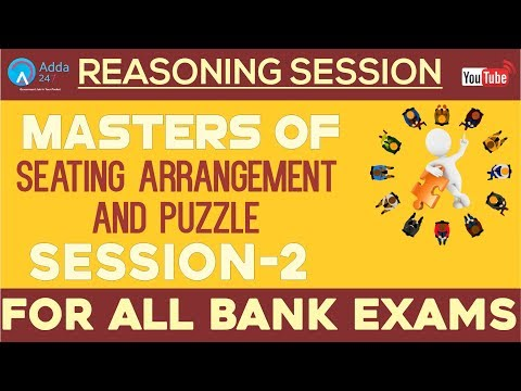 Master Of Seating Arrangement & Puzzle For All Bank Exams | Reasoning  | SESSION-2