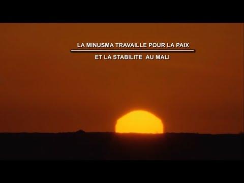 Film Documentaire : «La MINUSMA travaille pour la paix et la stabilité au Mali»