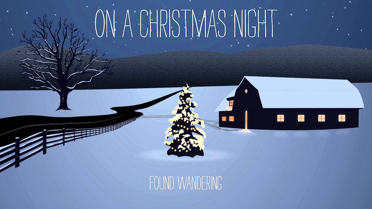 Found wandering quot on a christmas night quot full album stream youtube