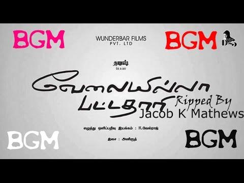 Velai Illa Pattadhaari (VIP) Full BGM