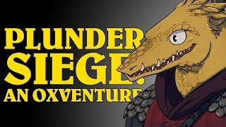 Dungeons & Dragons: PLUNDER SIEGE! An Oxventure (Episode 2 of 2)