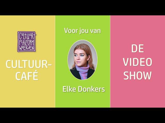 afl. 13  - week 19 - Elke Donkers -CUTLTUURCAFÉ - DE VIDEO SHOW