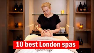 10 Of The Best Spas In London | Top Tens | Time Out London