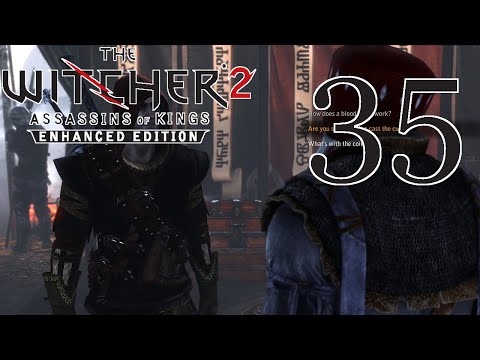 The Witcher 2 [About Twenty Percent] - PART 35 - HD Playthrough (Blind) w/ Cold