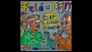 Fela Kuti and the Egypt 80 - Chop and Clean Mouth (C.C.M) Live!