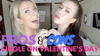 Pros & Cons: Being Single on Valentine's Day! | Jess & Jenna