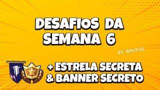 SECRET STAR WEEK 6 + SECRET BANNER-FORTNITE